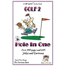 Hole In One: Jokes & Cartoons in Black and White (Golf) (Volume 2) by Desi Northup (2015-01-23)
