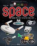 LEGO TIPPS FÜR KIDS: Space: Coole Projekte für Deine LEGO Kiste