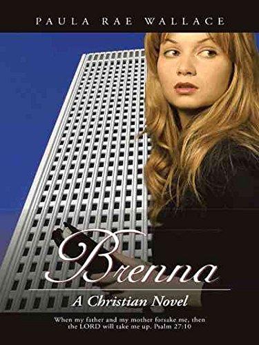 [(Brenna : A Christian Novel)] [By (author) Paula Rae Wallace] published on (October, 2014)