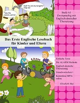 Das Erste Englische Lesebuch für Kinder und Eltern (Gestufte Englische Lesebücher für Kinder Book 1) (English Edition) von [May, Elisabeth]