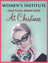 WI - Women's Institute - Practical Know-How at Christmas