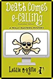 Death Comes eCalling (Molly Masters Book 1) by Leslie O'Kane