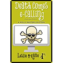 Death Comes eCalling (Book 1, Molly Masters Mysteries): Illustrated Edition! (English Edition)