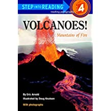 VOLCANOES: Mountains of Fire (Step into Reading: Step 3)