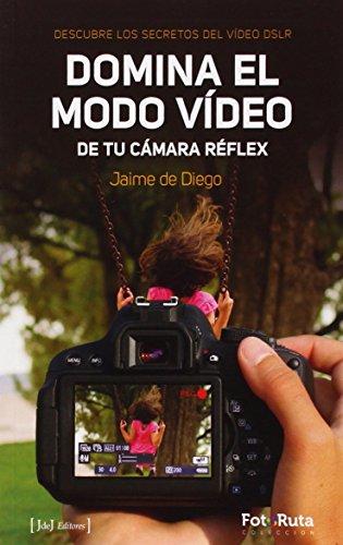 Domina el modo vídeo en tu cámara réflex (Foto-Ruta)