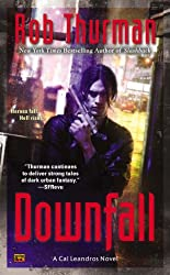 Downfall (Cal Leandros) by Rob Thurman (2014-08-05)