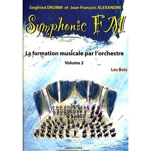 Symphonic FM - Vol. 2 : Elève : Les Bois