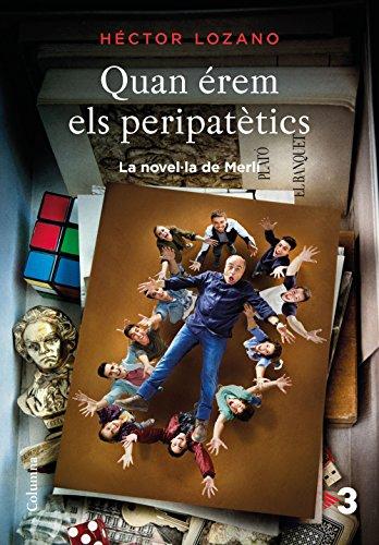 Quan érem els peripatètics por Héctor Lozano Colomer