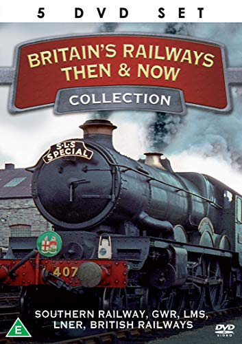 Britains Railways Then and Now -...