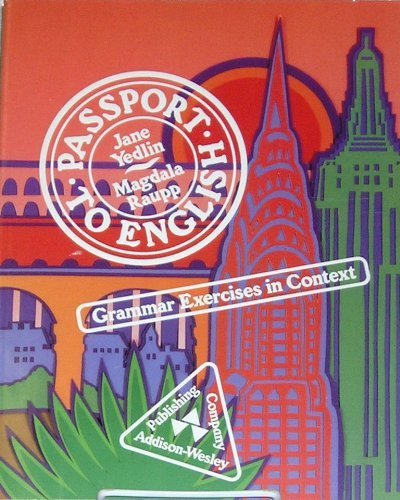 Passport to English: Grammar Exercises in Context by Jane Yedlin (1985-04-01)