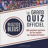 Telecharger Livres Allez les bleus le grand quiz officiel (PDF,EPUB,MOBI) gratuits en Francaise