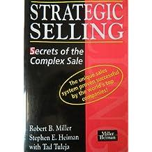 Strategic Selling: Secrets of the Complex Sale