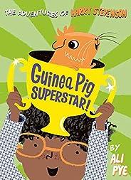 Guinea Pig Superstar! (Adventures of Harry Stevenson)