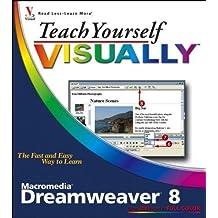 Teach Yourself VISUALLY Macromedia Dreamweaver 8 1st edition by Warner, Janine (2006) Paperback