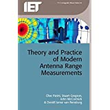 Theory and Practice of Modern Antenna Range Measurements