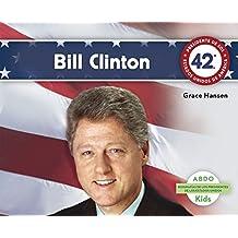Bill Clinton (Biografias de los Presidentes de los Estados Unidos) by Grace Hansen (2015-03-01)