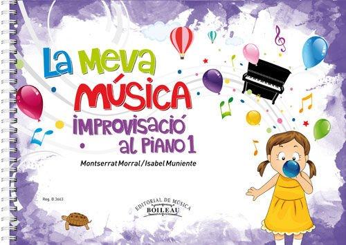 La meva música 1: Improvisació al piano