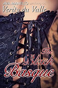 The Black Basque by [Du Valle, Verity, Manello, Ava]