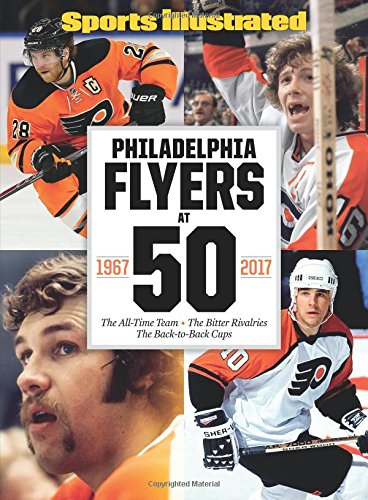 sports-illustrated-philadelphia-flyers-at-50-the-all-time-team-the-bitter-rivalries-the-back-to-back