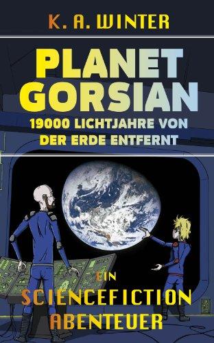 Planet Gorsian: 19000 Lichtjahre von der Erde entfernt