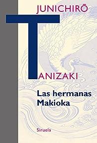 Las hermanas Makioka par Junichirô Tanizaki