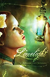 Limelight: A Golden Light Anthology