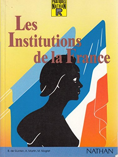Reperes Pratiques: Les Institutions De La France