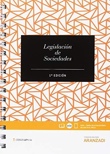 Legislación de sociedades de capital (Código Básico) por Redacción Editorial Aranzadi