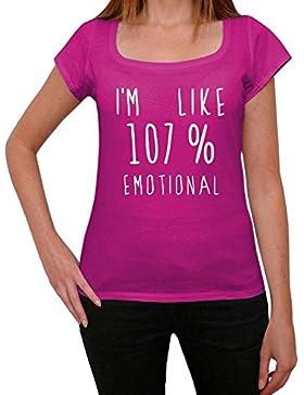 I'm Like 107% Emotional, sono come il 100% maglietta, divertente ed elegante maglietta per le donne, slogan maglietta...
