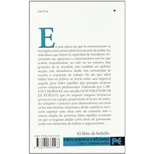 Guía para hablar en público: Metodo completo y practico para las más diversas situaciones / Edicion corregida y aumentada (El Libro De Bolsillo - V