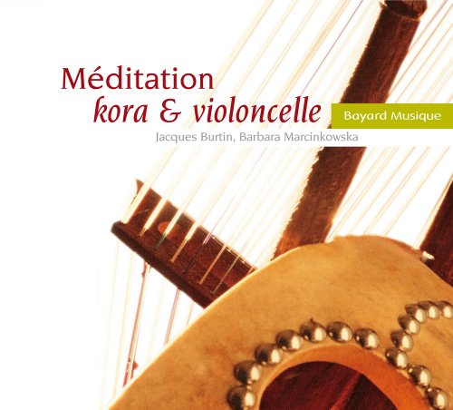 Méditation, Kora & Violoncelle