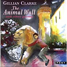 Animal Wall and Other Poems, The (Pont Poetry)
