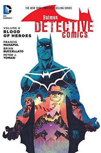 Batman: Detective Comics Vol. 8: Blood of Heroes