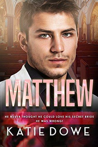 Matthew: BWWM Secret Bride Romance (Members From Money Book 18)
