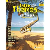 Latin Themes for Alto Saxophone: 12 Vibrant themes with Latin flavour and spirit. Alt-Saxophon; Klavier ad lib.. Ausgabe mit CD (Schott Master Play-along Series)