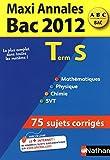 MAXI ANNALES BAC 2012 TERM S