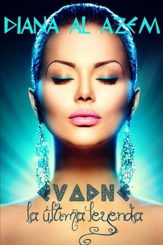 Evadne, la ultima leyenda: Volume 3