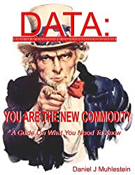 Data YOU Are The New Commodity (English Edition)