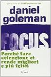 Scarica Libro Focus Perche fare attenzione ci rende migliori e piu felici (PDF,EPUB,MOBI) Online Italiano Gratis