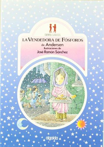 La vendedora de fósforos (Infantil - Juvenil - Colección Cuentos Clásicos - Edición En Rústica)