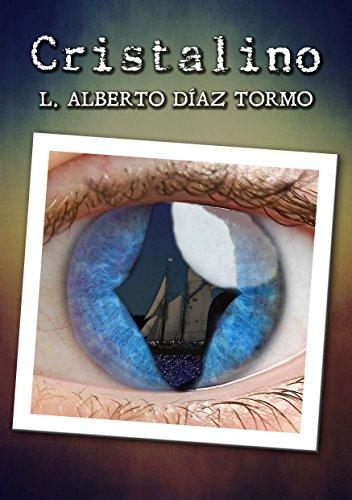 Cristalino por L. Alberto Díaz Tormo