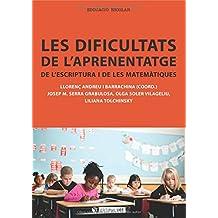 Les dificultats de l'aprenentatge de l'escriptura i de les matemàtiques (Manuals)