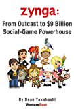 Zynga: From Outcast to $9 Billion Social-Game Powerhouse
