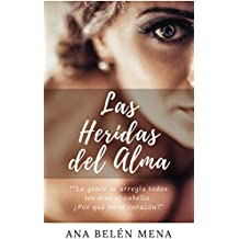 Descubre y Sana las Heridas del Alma: (Crecimiento Personal. Spanish)