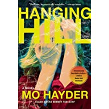 Hanging Hill by Mo Hayder (2011-11-05)