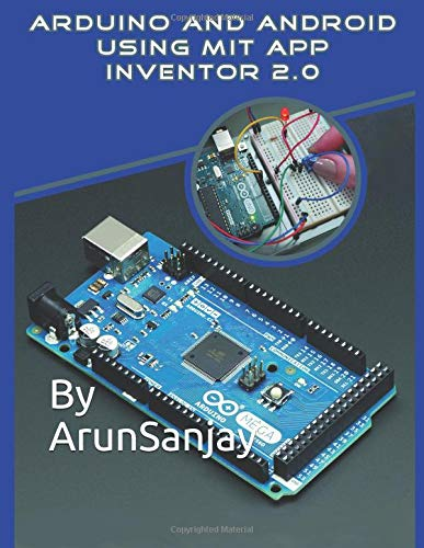 ARDUINO AND ANDROID USING MIT APP INVENTOR 2.0 por Arun Sanjay