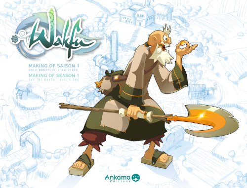 Wakfu - Making of Saison 1 Vol.4