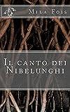 Il canto dei Nibelunghi (Meet Myths)