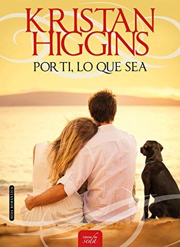 POR TI, LO QUE SEA (Blue Heron-5) por Kristan Higgins