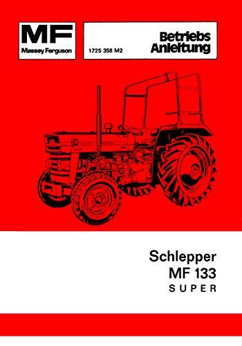 Preisvergleich Produktbild Bedienungsanleitung Schlepper MF 133 Super MF133 Super